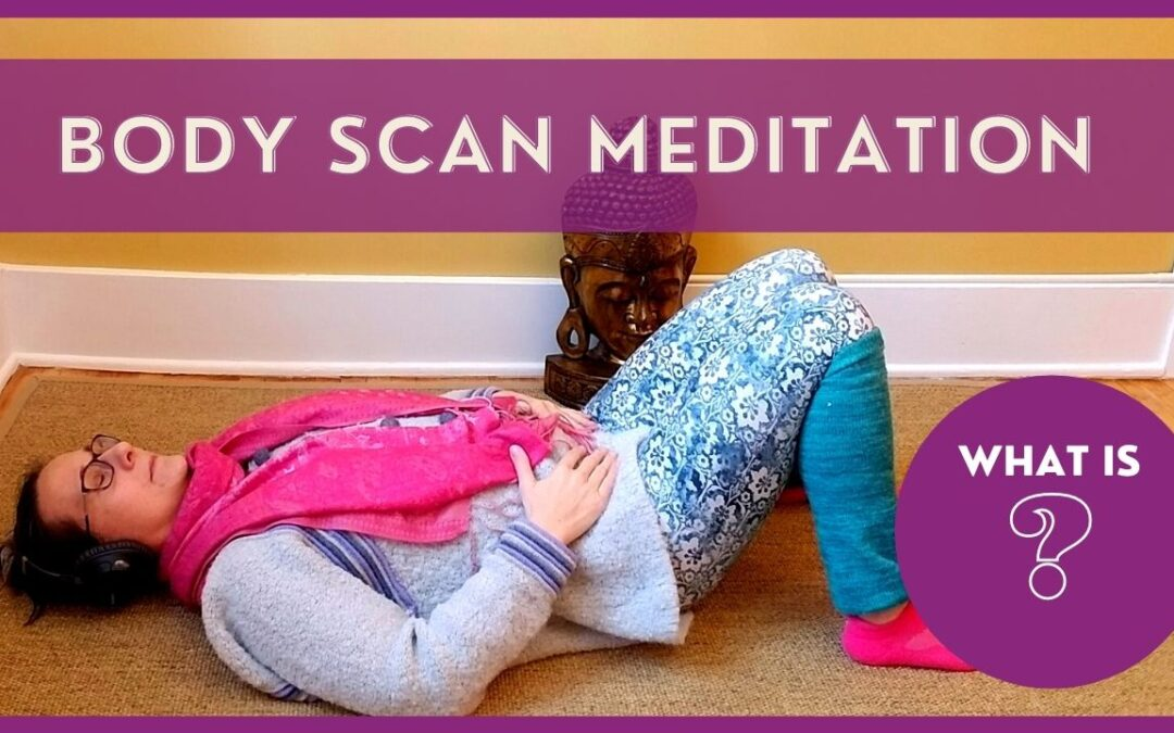 What is a Body Scan Meditation?